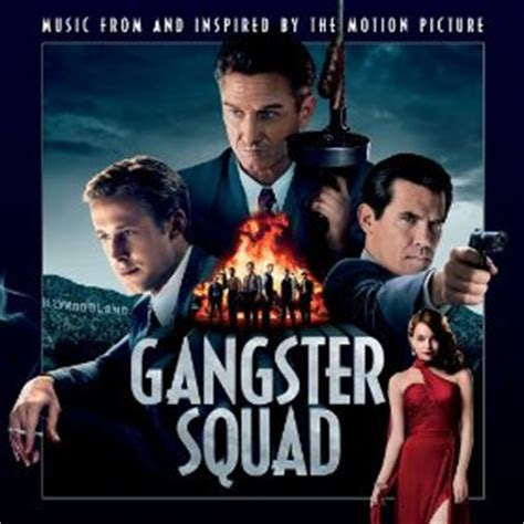 film gangster video song gangster squad soundtrack details film music reporter