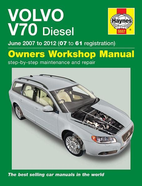 car engine repair manual 2004 volvo v70 user handbook 2007 2012 volvo v70 wagon estate with diesel engines haynes owners workshop manual