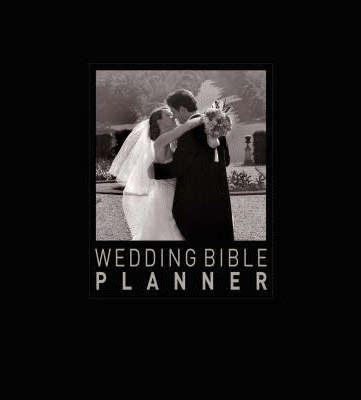Wedding Bible Haywood by Wedding Bible Planner Haywood 9780954712914