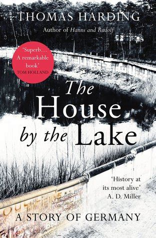the story of germany books the house by the lake a story of germany by harding
