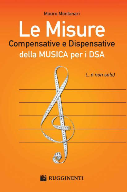 misure compensative e dispensative le misure compensative e dispensative della musica per i dsa