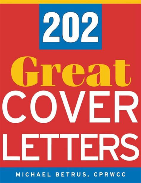 barnes and noble cover letter 202 great cover letters by michael betrus paperback