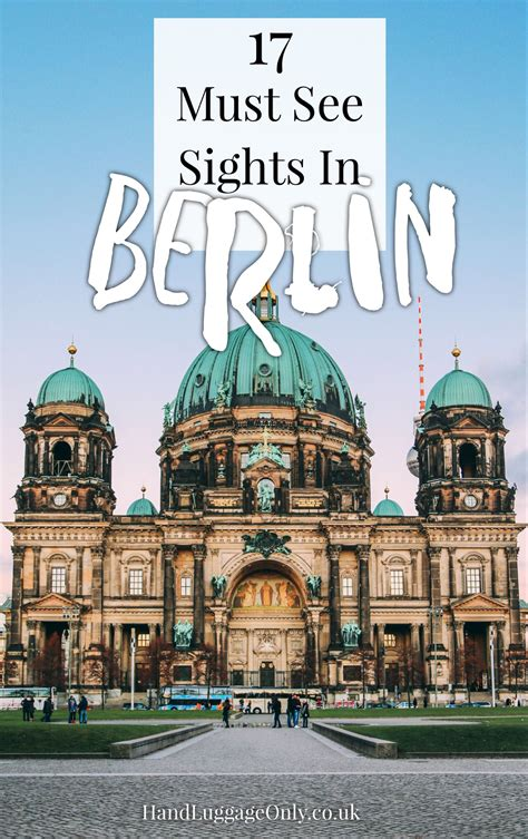 birmingham cities sights and other places you need to visit great britain birmingham glasgow liverpool bristol manchester volume 3 books 17 things you need to do on a visit to berlin germany