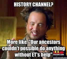 Historical Meme - history channel meme