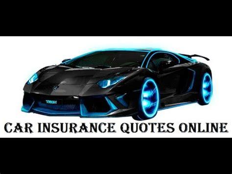 Assurance Auto Online by Car Insurance Online Quote Auto Insurance Quote Online