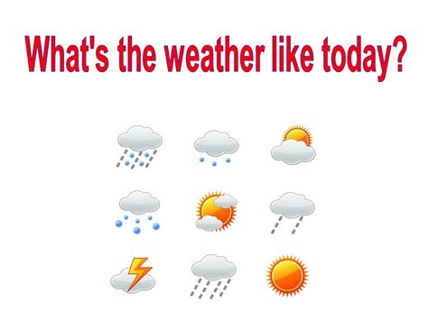 what is a s temperature what s the weather like today ppt