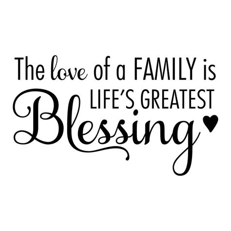 The love of a family is life s greatest blessing heart wall decor pinterest vinyls the