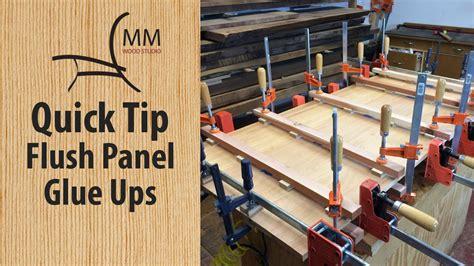 quick tip flush panel glue  youtube