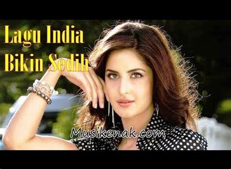 film sedih india terbaru download lagu india spesial kumpulan lagu sedih full album