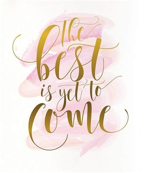 Wedding Quotes : The best is yet to come PRINTABLE