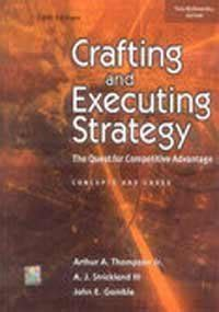 Crafting Executing Strategy librarika crafting and executing strategy the quest for competitive advantage concepts and cases