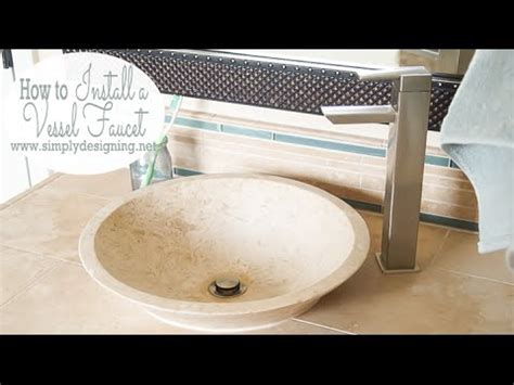 how to install a vessel sink how to install a vessel sink faucet