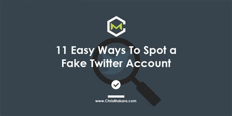 Ways To Spot A by 11 Easy Ways To Spot A Account Chris Makara