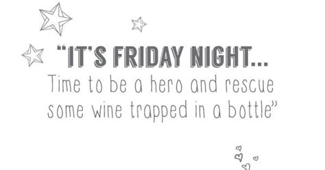 trapped in time poem by it s friday night time to be hero and rescue some wine