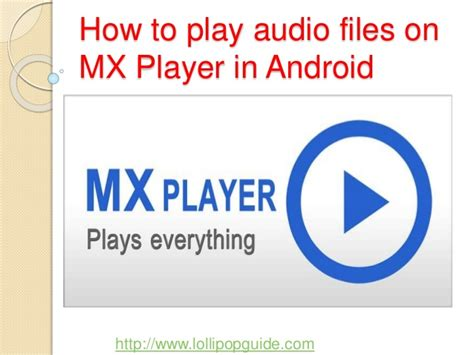 audio format for mx player how to play audio files on mx player in android