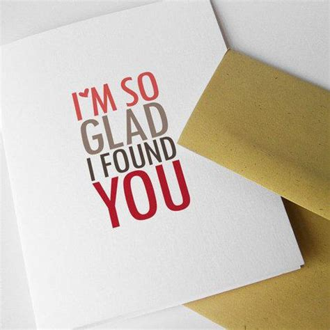I Found You by Quote Pictures I M So Glad I Found You