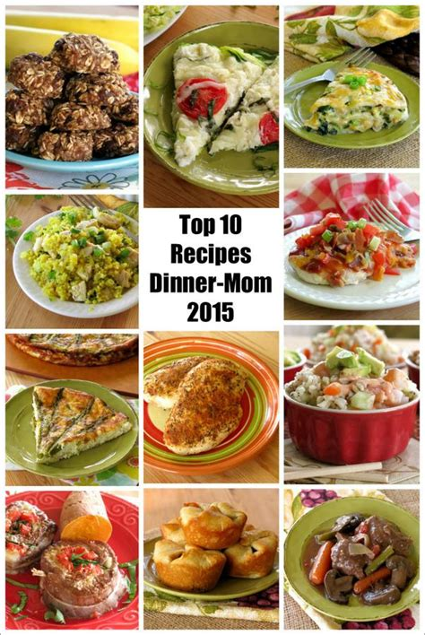 top 10 dinner recipes top 10 healthy recipes 2015 edition the dinner