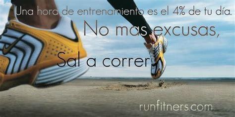 imagenes motivacionales de corredores nueve imagenes con frases motivadoras para corredores