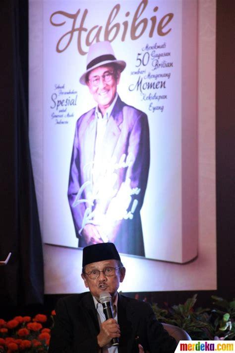 buku biografi bj habibie pdf foto habibie luncurkan buku terbaru merdeka com