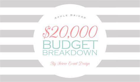 Wedding Budget Breakdown 20000 by Budget Breakdown For A 20 000 Wedding Apple Brides