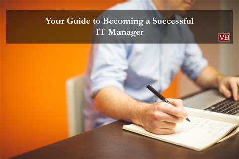 your guide to becoming a successful it manager