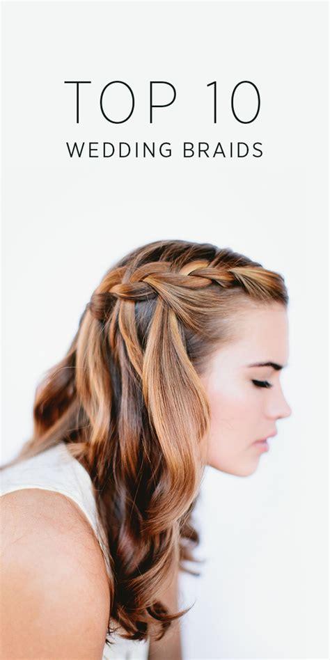 Top 10 Wedding Hairstyles by Top 10 Wedding Braids Diy Weddings Oncewed