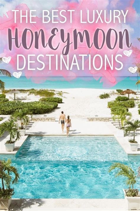 best luxury honeymoon destinations the best luxury honeymoon destinations the abroad