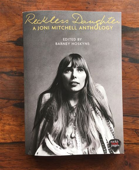 Reckless Daughter A Barnstorming Joni Mitchell Anthology