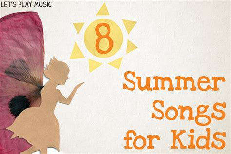 summer songs  kids lets play