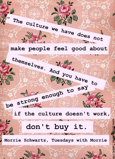 culture the way we work doesn t work anymore a manifesto books 25 best ideas about tuesdays with morrie on
