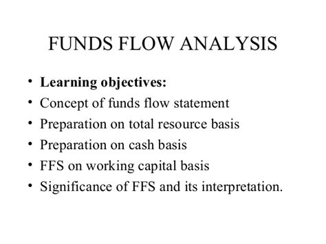 objectives of fund flow statement 7 funds flow analysis