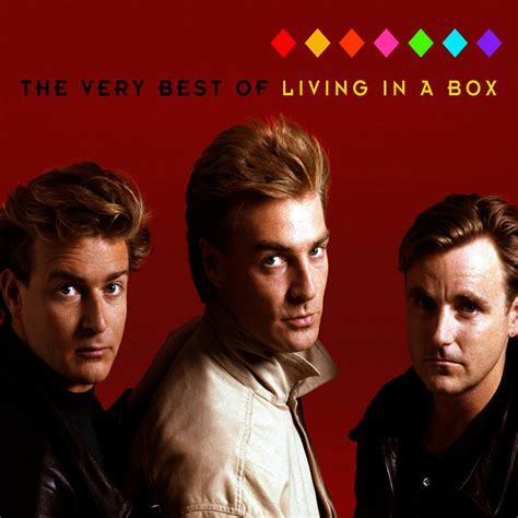 Living In A Box Living In A Box by Tidal Listen To The Best Of Living In A Box On Tidal