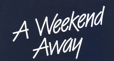 A Weekend by A Weekend Away A Week By The Sea Viney S