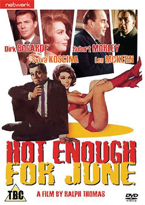 film hot enough for june the film