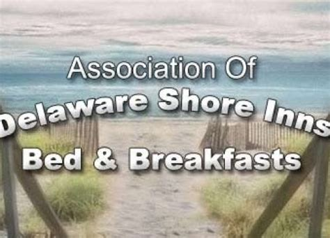 bed and breakfast association association of delaware shore inns and bed breakfasts