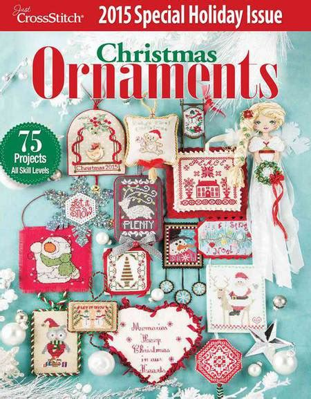 just cross stitch 2015 christmas ornament issue magazine