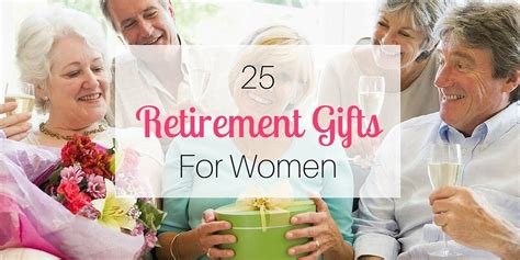 gifts for 25 25 retirement gifts for