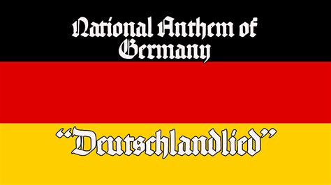 national anthem germany national anthem of germany quot deutschlandlied quot youtube