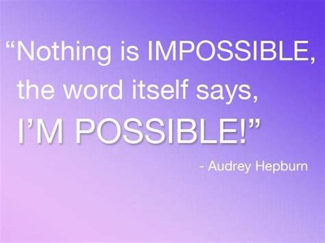 Nothing Is Impossible Essay by 25 Inspiring Motivational Quotes