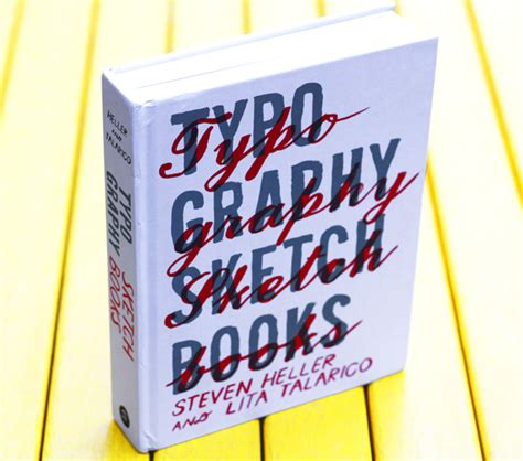 typography sketchbook inside the sketchbooks of the world s greatest type