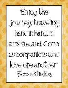 wedding quotes lifes journey enjoying the journey together enjoying the journey the o jays and the journey