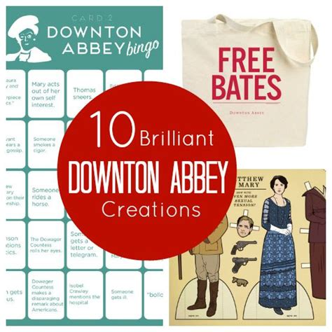 gifts for downton abbey fans 10 brilliant downton abbey creations my favorites