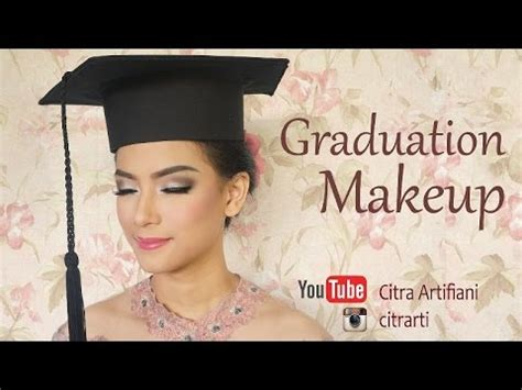 tutorial make up wisuda modern download video mp3 mp4 3gp webm download wapistan info