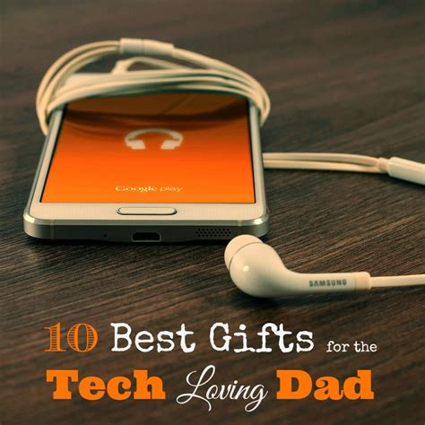 Best Tech Gifts For Dad | 10 best gifts for the tech loving man in your life mba sahm