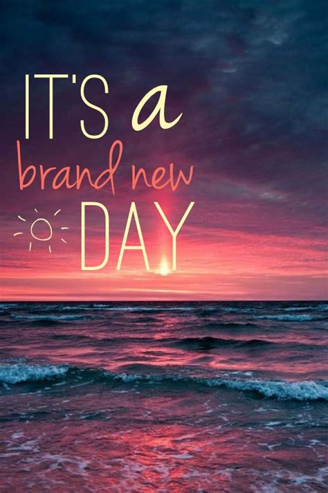 new day quotes its a new day quotes quotesgram