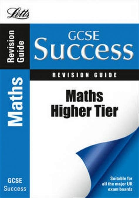 letts gcse revision success 1843153165 letts gcse success revision guide maths higher tier 9781844192786 buy books