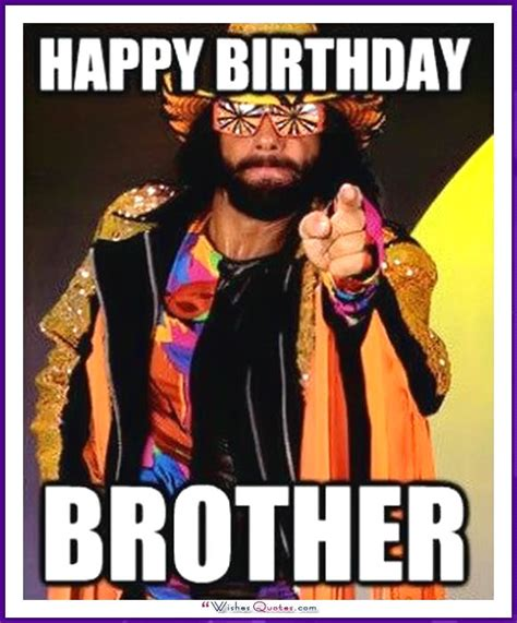 Brother Birthday Meme - funny birthday memes for dad mom brother or sister