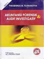Jasa Audit Dan Assurance Edisi 8 Buku 2 akuntansi forensik dan audit investigatif edisi 2 theodorus ajibayustore