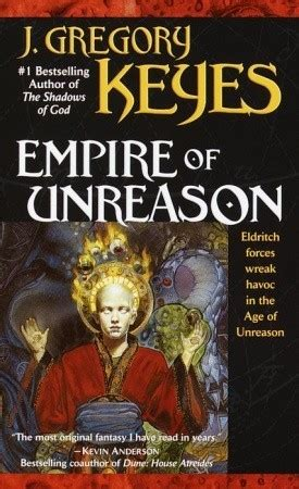 age of azmoq the valantian imperium books empire of unreason age of unreason 3 by greg keyes
