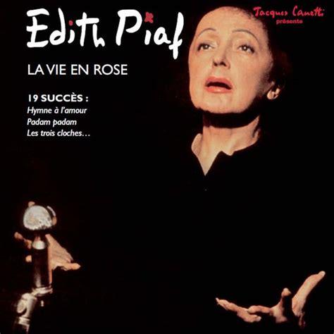 La Vie En Edith Piaf by La Vie En Edith Piaf And Listen To The Album